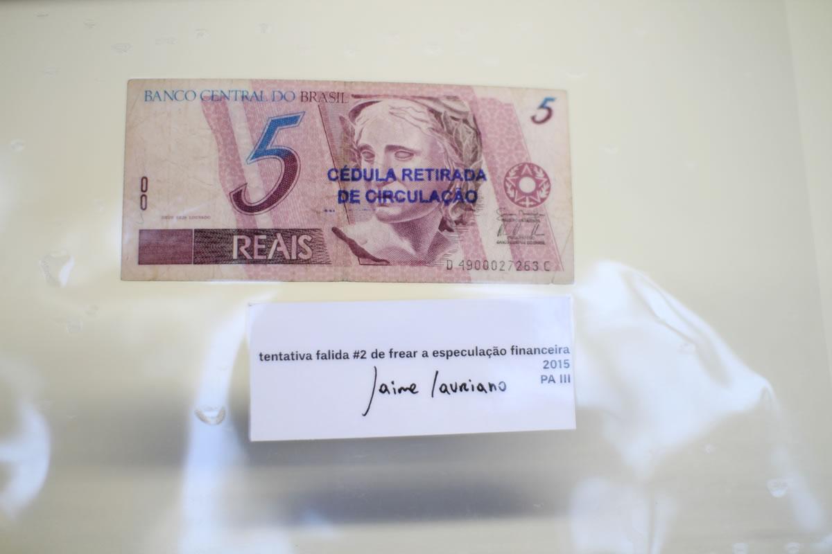 Como diz o outro - Jaime Lauriano, Tentativa falida #2 de frear a especulação financeira 2